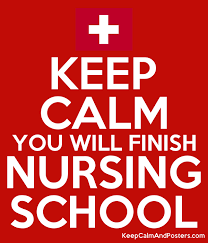 School Poster Maker Keep Calm You Will Finish Nursing School Keep Calm And Posters