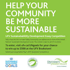 ufv events ufv sustainability development essay competition event location
