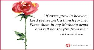 funeral poem for mother meme if roses grow in heaven