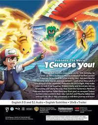 Pokemon the Movie I Choose You! Blu-ray | Pokemon, I choose you pokemon, I  movie
