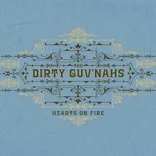 Hearts On Fire Cd The Dirty Guvnahs