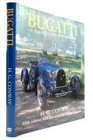 463 pages and superb detail on the road and grand prix bugattis. Bugatti Le Pur Sang Des Automobiles By Hg Conway Biblio Com