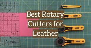 The 5 Best <b>Rotary Cutters</b> for Leather Craft - Leather Toolkits