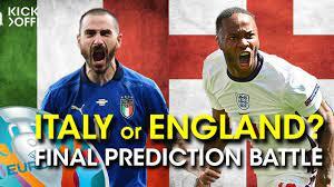 ITALY or ENGLAND - FINAL Prediction ...