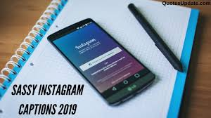 275 Best Sassy Instagram Captions 2019 Quotes Update