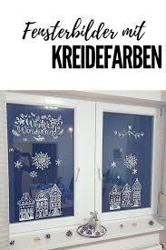 Weihnachtliche Fensterdeko Mit Kreidemarkern Fensterbilder