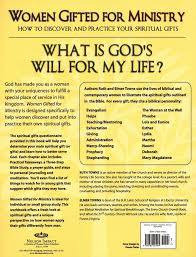 women gifted for ministry how to discover and practice your spiritual gifts ruth towns elmer l towns 9780785245995 book