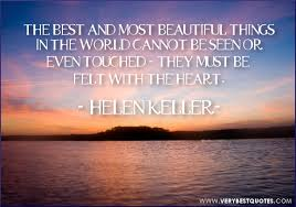 Helen Keller Quotes The Most Beautiful Things Best of Beautiful Is Compass Quill