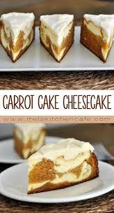 Carrot Cake Cheesecake Recipe Mels Cheesecake Desserts Carrot