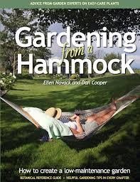 Gardening from a Hammock | Low-maintenance gardening ...