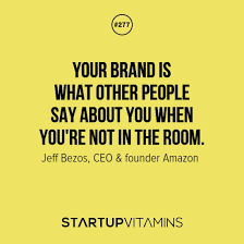 Branding Quotes Simple Startup Quotes €�Your Brand Is What Other People Say About You