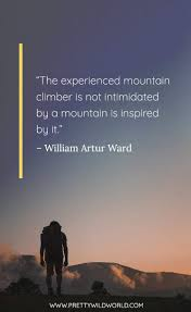 Best Hiking Quotes Top 45 Mountaineering Trekking Quotes