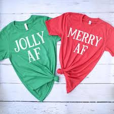 Christmas Best Friends Shirts Jolly Af Merry Af Christmas