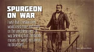 Christian Quotes About War Best Of Spurgeonwar The Hagmann Report