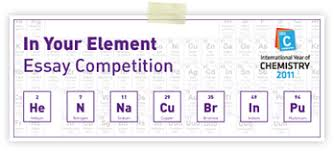 essays on elements iyc  nature chemistry essay contest