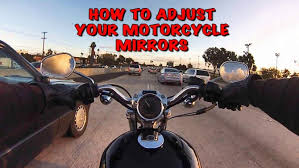 how to adjust your motorcycle mirrors motorcycle central