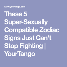 Zodiac Couples Who Fight 24 7 But Their Passion Is Off The