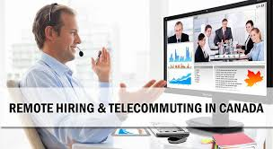 Telecommute Job Remote Hiring Virtual Employment And Telecommuting In Canada