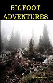 Bigfoot Adventures, Swanson, Gary, Swanson, Wendy - Amazon.com