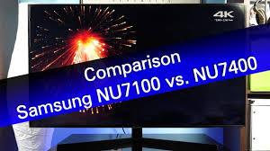 Samsung Smart Tv Comparison Chart Samsung Nu7100 Vs Nu7400 Mainstream Uhd Tv Comparison