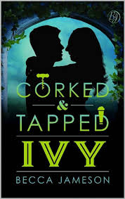 Ivy (Corked and Tapped Book 7) (Becca Jameson) » p.1 » Global Archive  Voiced Books Online Free