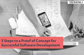 What Is A Design Proof 5 Steps To A Proof Of Concept For Successful Software