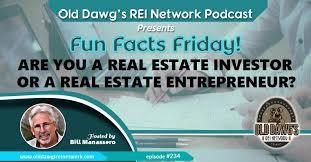 234 Are You A Real Estate Investor Or Real Estate Entrepreneur