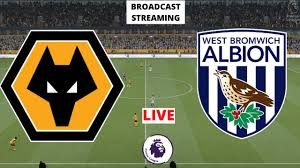 Wolves vs West Brom LIVE STREAMING ...