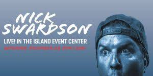 All Events For Nick Swardson Treasure Island Resort