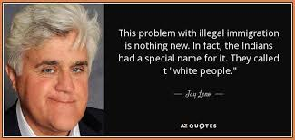 Immigration Quotes Beauteous Immigration Quotesquote This Problem With Illegal Immigration Is