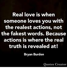 When Someone Loves You Quotes Gorgeous Real Love Is When Someone Loves You With The Realest Actions Not The
