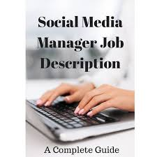 Social Media Manager Job Description: A Complete Guide | The Alee Blog