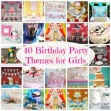 fun ideas for a birthday party at home. night owl corner: 40 birthday party themes for girls-- love this site \u0026 fun ideas a at home s