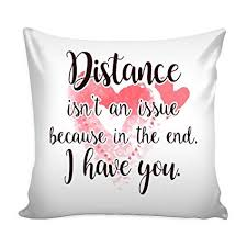 Amazon Distance Isn't An Issue Love Quotes For Him Pillow Cover Inspiration Distance Love Quotes Cover Photo
