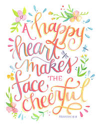 Bible Quotes About Happiness Custom A Happy Heart Makes The Face Cheerful Proverbs 4848 Art Print
