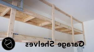 how to build garage shelves the best way you in brilliant as well as lovely diy garage storage loft with regard to residence