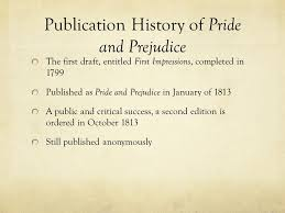 jane austen s pride and prejudice a story of love deception  5 publication history of pride and prejudice the first