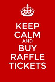 Keep Calm And Buy Raffle Tickets Make It Fun Draising Raffle