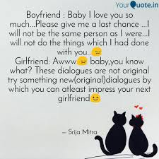 Boyfriend Baby I Love Y Quotes Writings By Srija Mitra