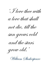 ♔ 'I Love Thee With A Love That Shall Not Die By William Delectable Shakespeare Quotes About Love