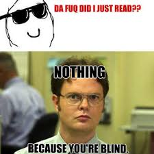 RMX] The Blind Leading The Blind by natedawg101 - Meme Center via Relatably.com