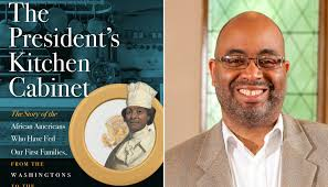 Presidential Kitchen Cabinet The Presidents Kitchen Cabinet Author Stops By To Talk New Book