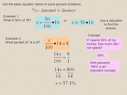 use the basic equation below to solve percent problems example 1 what is 50