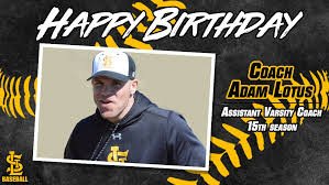 """St. Laurence Baseball on Twitter: """"Join us in wishing Coach Adam Lotus  (@stladam15) a very Happy Birthday! Coach Adam is entering his 15th season  as an assistant varsity coach! #VikingWarrior… https://t.co/1oxe8oSwTH"""""""