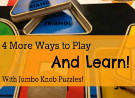 4 more ways to play and learn with jumbo knob puzzles