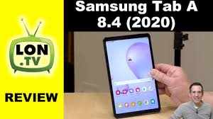 "Samsung Galaxy Tab A 8.4"" 2020 Review ..."