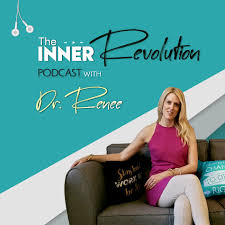 The Inner Revolution with Dr. Renee