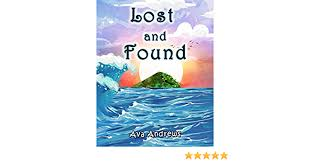 Lost and Found - Kindle edition by Andrews, Ava. Children Kindle eBooks @  Amazon.com.