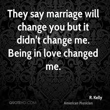 What Is Love Quotes Extraordinary R Kelly Marriage Quotes QuoteHD