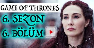 game of thrones 6 sezon 6 bölüm izle jon snow kuzey